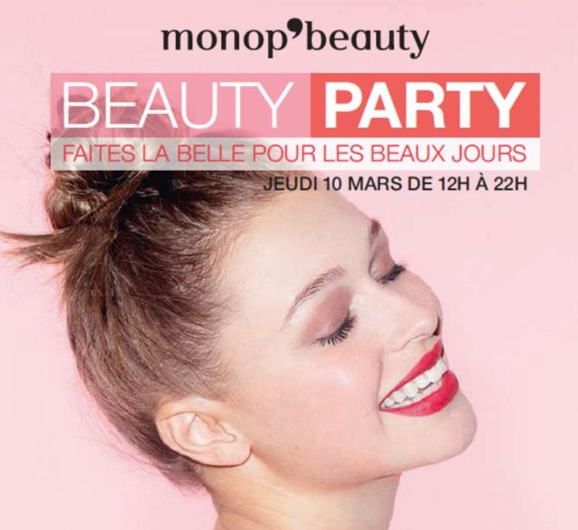 Beauty Party par Monop' Beauty Jeudi 10 mars 2016 de 12h à 22h