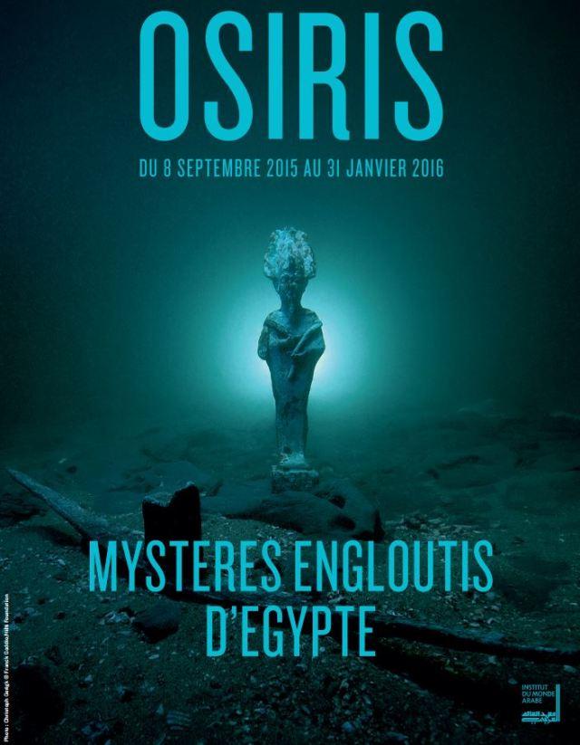 Osiris Exposition Mystères Engloutis d'Egypte - Institut du Monde Arabe Paris