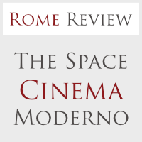 Now Playing at The Space Cinema Moderno – Rome Review