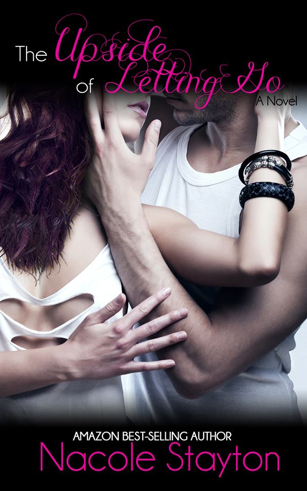 { Cover Re-Reveal } The Upside of Letting Go by Nacole Stayton