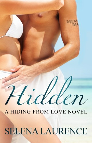 { Promo } Hidden (Hiding From Love #1) by Selena Laurence