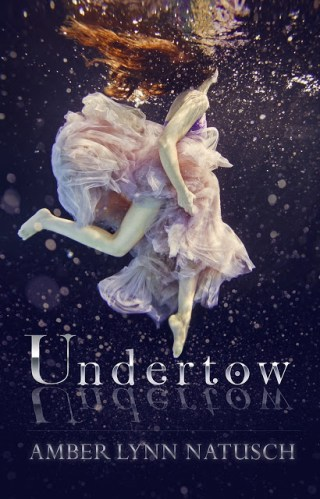 { cover reveal } Undertow by Amber Lynn Natusch