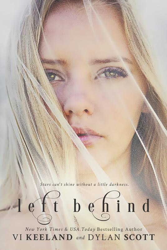 Cover Reveal Left Behind By Vi Keeland Dylan Scott Romance