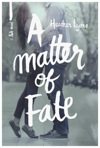 Review + Excerpt A Matter of Fate Heather Lyons