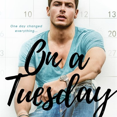 Cover Reveal & Giveaway | On a Tuesday by Whitney G.