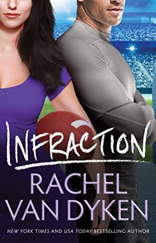 Release | Infraction by Rachel Van Dyken