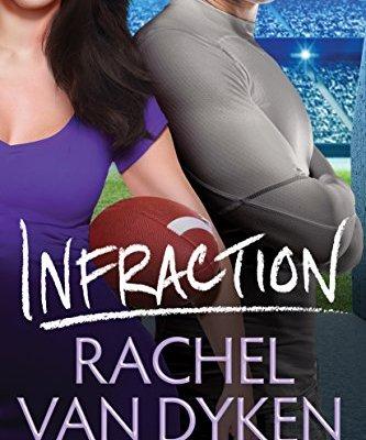 Release   Infraction by Rachel Van Dyken