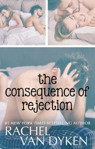 Release & Review | The Consequence of Rejection by Rachel Van Dyken