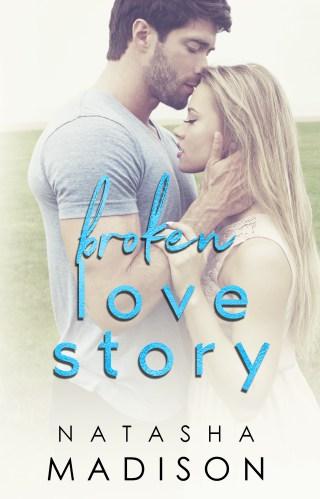Review | Broken Love Story by Natasha Madison