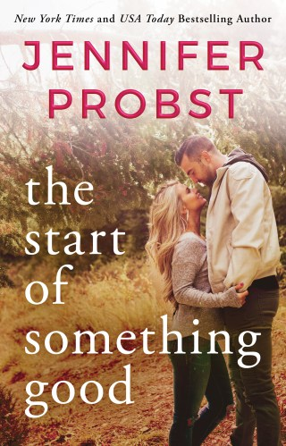 Blog Tour & Review | The Start of Something Good by Jennifer Probst