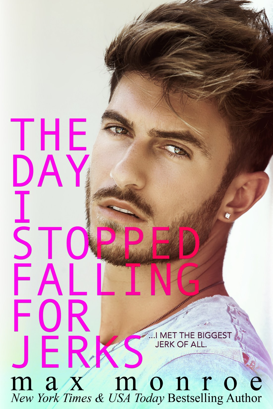 Blog Tour & Review | The Day I Stopped Falling for Jerks by Mac Monroe
