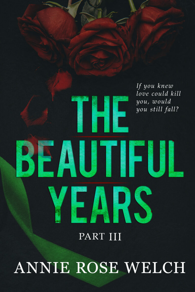 #CoverLove | The Beautiful Years Part III by Annie Rose Welch