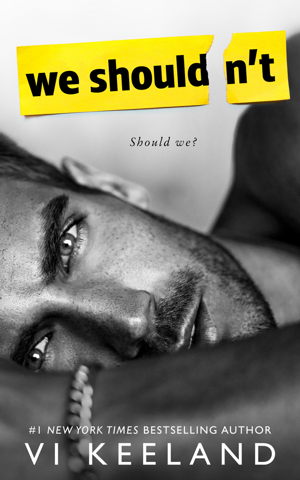 Book cover for Vi Keeland's We Shouldn't releasing January 21st, 2019.