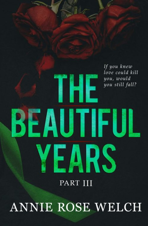 #RSFave & Review   The Beautiful Years Part III by Annie Rose Welch