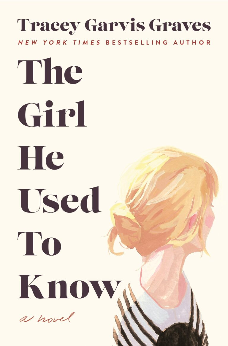 Review | The Girl He Used to Know by Tracey Garvis Graves