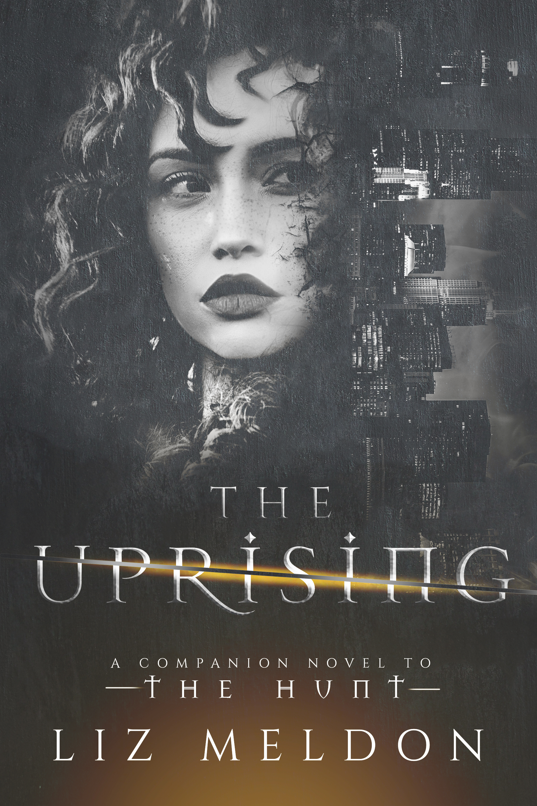 The Uprising by Liz Meldon