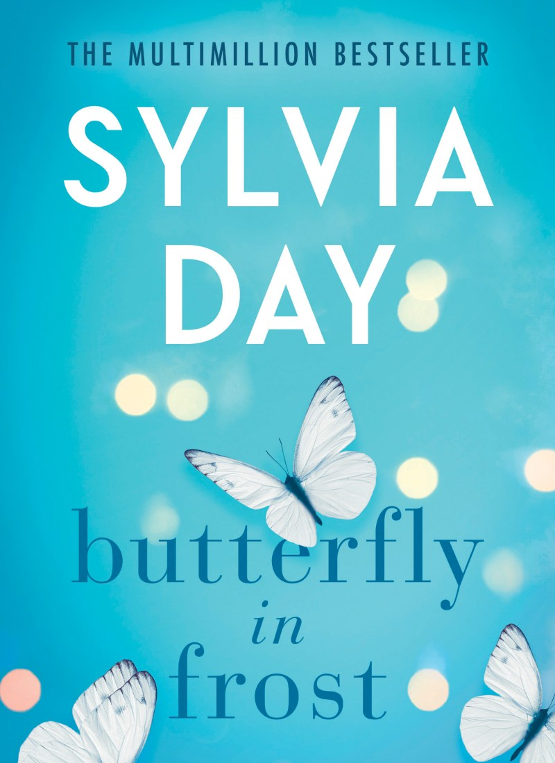 RELEASE DAY & EXCERPT | BUTTERFLY IN FROST BY SYLVIA DAY