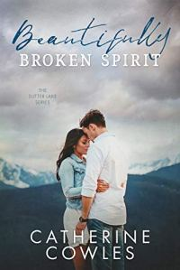 BOOK REVIEW | BEAUTIFULLY BROKEN SPIRIT BY CATHERINE COWLES