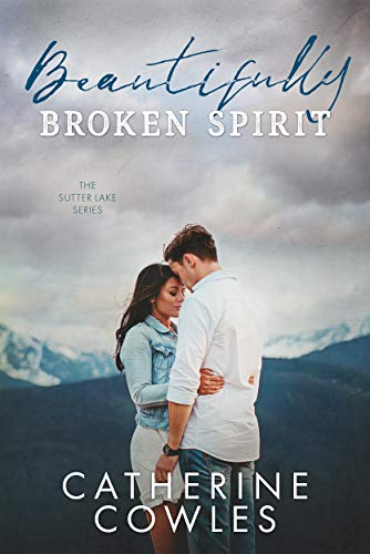 Review   Beautifully Broken Spirit by Catherine Cowles