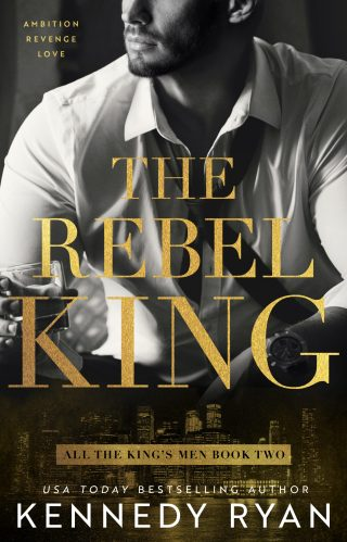 Review | The Rebel King by Kennedy Ryan