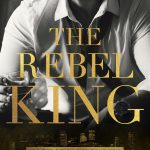 BOOK REVIEW | THE REBEL KING BY KENNEDY RYAN