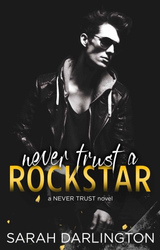 Review | Never Trust a Rockstar by Sarah Darlington