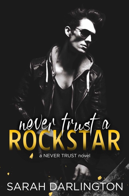 Review | Never Trust a Rockstar by Sarah Darlington