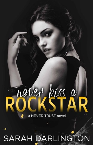 Review | Never Kiss a Rockstar by Sarah Darlington
