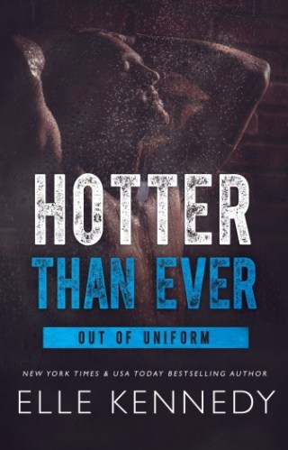 #RSFave & Audio Review   Hotter Than Ever by Elle Kennedy