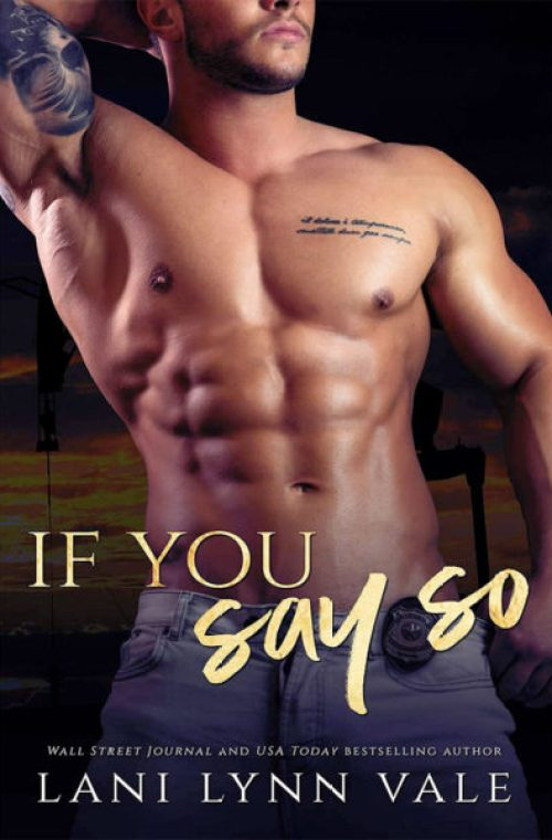 Review | If You Say So by Lani Lynn Vale