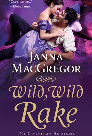 Review   Wild, Wild Rake by Janna MacGregor