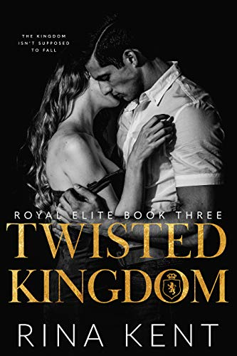 Twisted Kingdom by Rina Kent