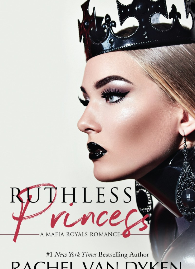 #RSFave & Review | Ruthless Princess by Rachel Van Dyken