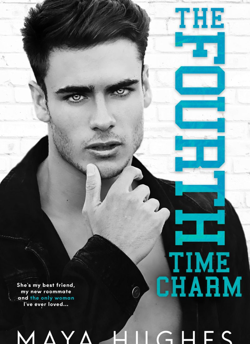 #RSFave ARC Review  | The Fourth Time Charm — a friends to lovers trope that I loved!