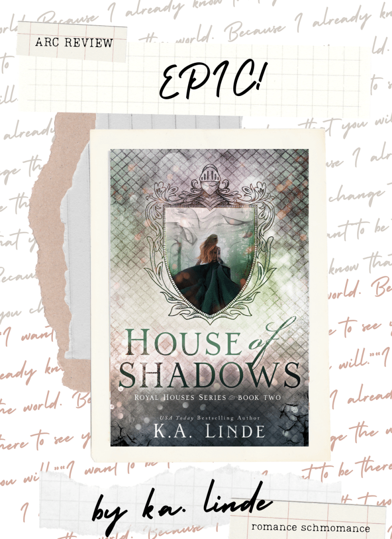 ARC Review | House of Shadows — EPIC Addition to the Royal Houses series.