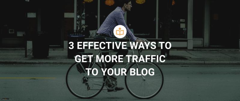 Best way to get more blog traffic