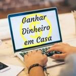 Dicas para Ganhar Dinheiro em Casa Trabalhando Online