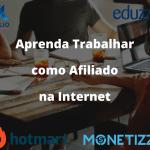 Aprenda Trabalhar como Afiliado na Internet e obter Renda Extra