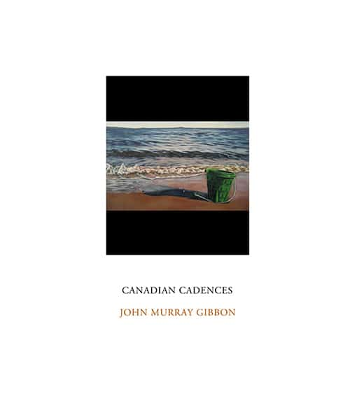 Canadian Cadences by John Murray Gibbon