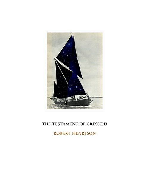 The Testament of Cresseid by Robert Henryson