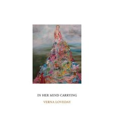 In Her Mind Carrying by Verna Loveday Harden