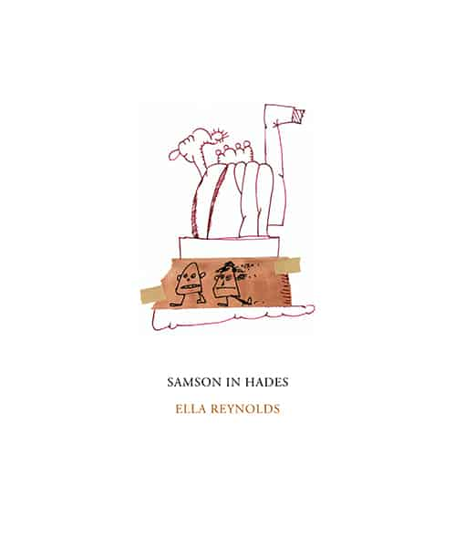 Samson in Hades by Ella Julia Reynolds
