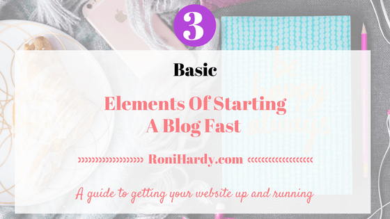 Three Basic Elements Of Starting A Blog Fast