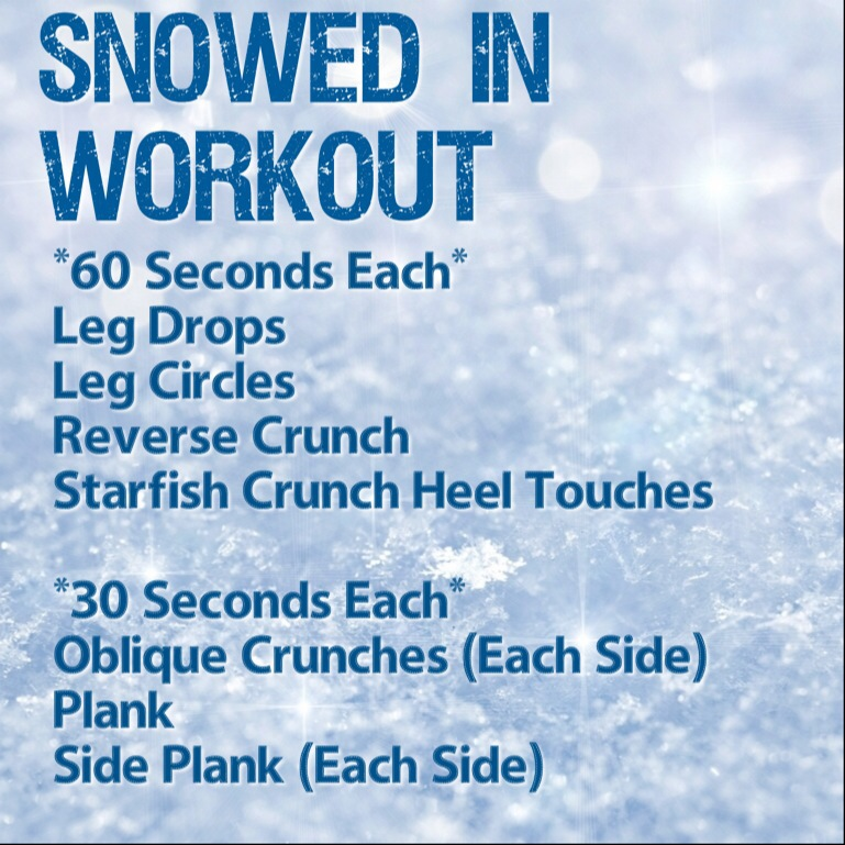 Snowed in Ab Workout