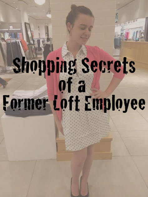 241d9eae769 Shopping Secrets of Former Ann Taylor Loft - Roni s Blog