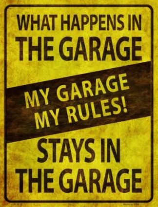 my garage my rules novelty sign