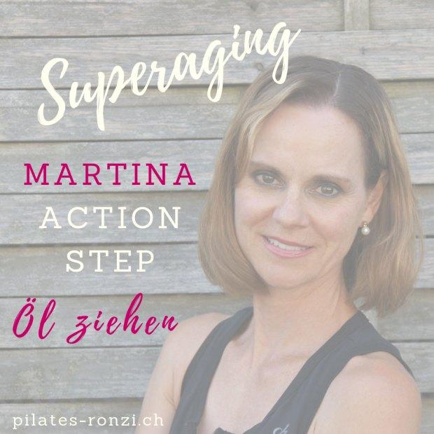 ACTION STEP – ÖL ZIEHEN