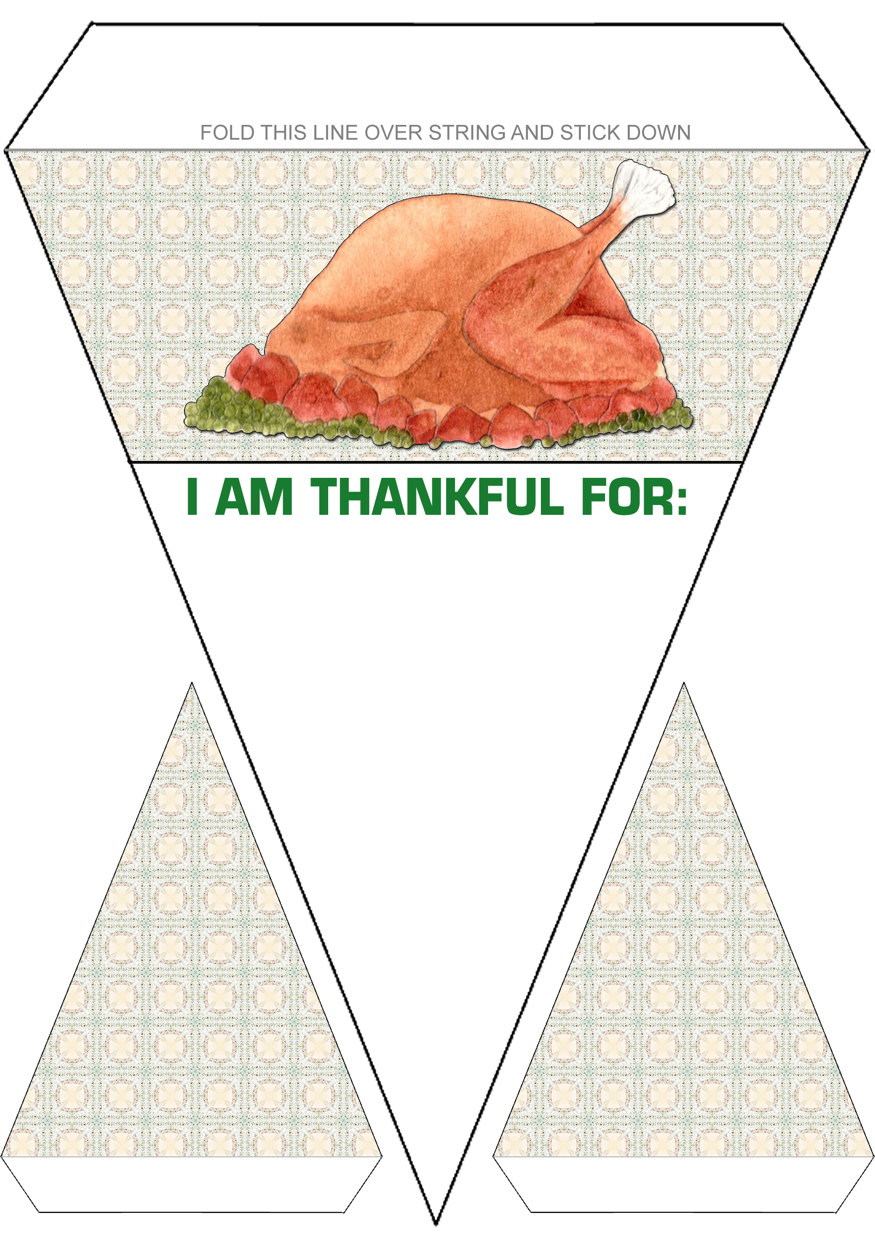 I Am Thankful For Turkey Thanksgiving Bunting
