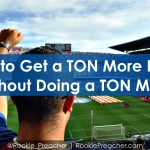How to Get a TON More Done Without Doing a TON More