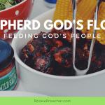 Shepherd God's Flock: Feeding God's People